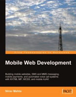 Mobile Web Development, by Nirav Mehta